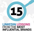 15 LinkedIn Lessons From The Most Influential Brands