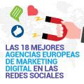 Las 18 Mejores Agencias Europeas de Marketing Digital en las Redes Sociales