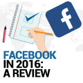 Facebook In 2016: A Review