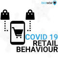 How COVID 19 changed behaviour in retail