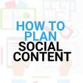 Planning your social content. Hints and tips