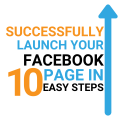 Successfully launch your Facebook page in 10 easy steps
