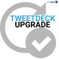 TweetDeck set for an upgrade