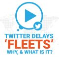 Twitter delays 'Fleets'. Why, and what is it?