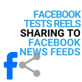 Facebook tests Reels sharing to Facebook News Feeds