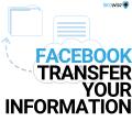 Facebook Transfer Your Information