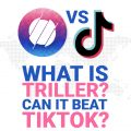 Can Triller beat Tik Tok?