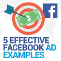 5 Effective Facebook Ad Examples Your Brand Can Learn From