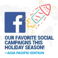 Our Favorite Social Campaigns This Holiday Season! – Asia Pacific Edition
