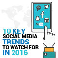 10 Key Social Media Trends To Watch In 2016