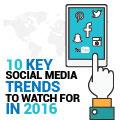10 Key Social Media Trends To Watch In 2016