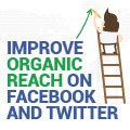 How To Improve Your Organic Reach On Facebook And Twitter