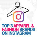 Top 3 Women's Apparel And Fashion Brands On Instagram