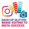 A Dash Of Glitter: Image-Editing To Insta-Success