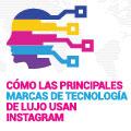 Cómo las Principales Marcas de Tecnología de Lujo Usan Instagram