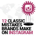 12 Classic Mistakes Brands Make On Instagram