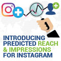 Introducing Predicted Reach And Impressions For Instagram Influencers