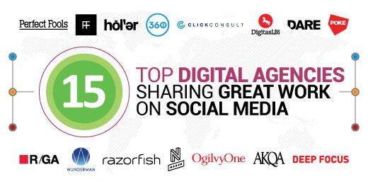 15 Top Digital Agencies Sharing Great Work On Social Media