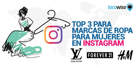 34bb65c57 Top 3 para Marcas de Ropa para Mujeres en Instagram - Locowise Blog