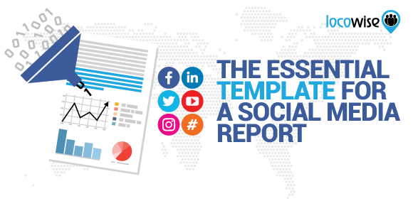 Social Media Reports Template from locowise.com