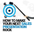How To Make Your Next Sales Presentation Rock