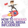 How To Reward A Social Media Influencer