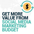5 Ways To Get More Value From Your Social Media Marketing Budget
