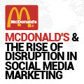 McDonald's And The Rise Of Disruption In Social Media Marketing