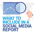 5 Essential Points To Include In Your Social Media Report