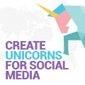How To Create Unicorns For Your Social Media Channel