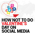 How Not to Do Valentine's Day on Social Media