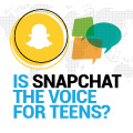 Is Snapchat The Voice for Teens?