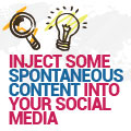 How To Inject Some Spontaneous Content Into Your Social Media