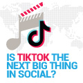 Is TikTok The Next Big Thing In Social
