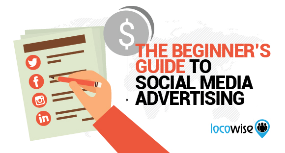 The Beginner's Guide To Social Media Advertising