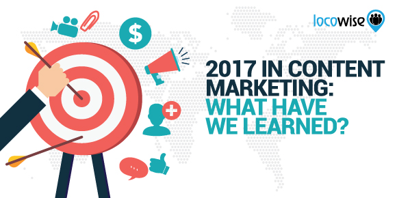 2017 In Content Marketing: What Have We Learned?