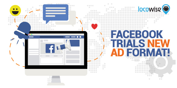 Facebook Trials New Ad Format!