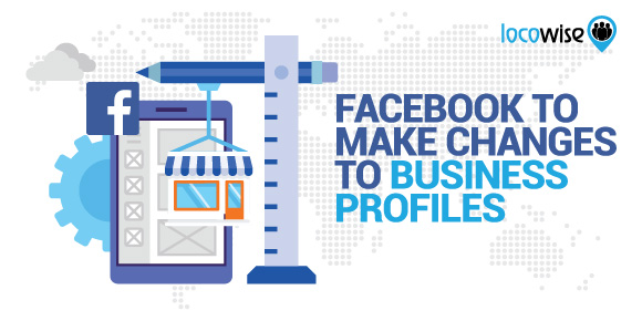 Facebook to make changes to business profiles