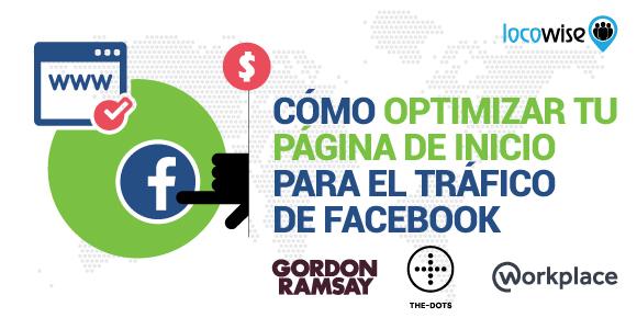 Cómo Optimizar tu Página de Inicio para el Tráfico de Facebook