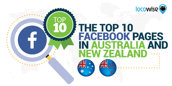 The Top 10 Facebook Pages In Australia And New Zealand
