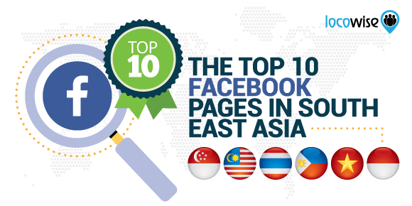 The Top 10 Facebook Pages In Southeast Asia