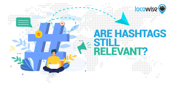 Are Hashtags Still Relevant?