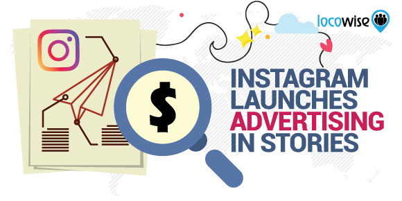 Instagram Launches Advertising In Stories