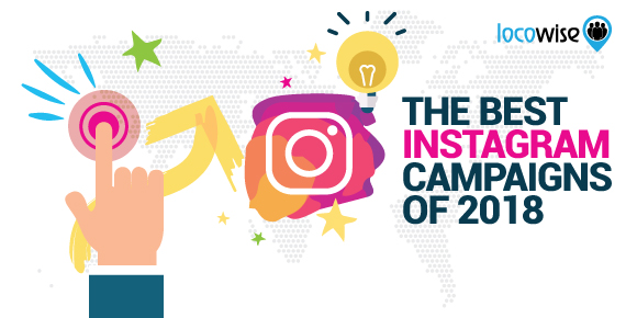 The Best Instagram Campaigns Of 2018