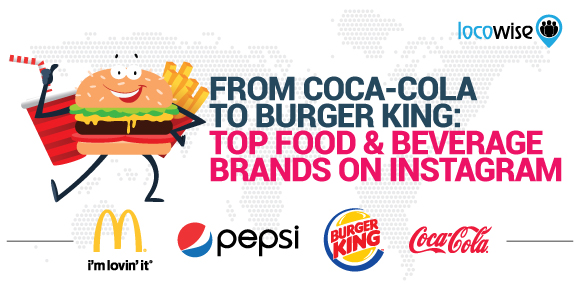 From Coca-Cola To Burger King: Top Food & Beverage Brands On Instagram
