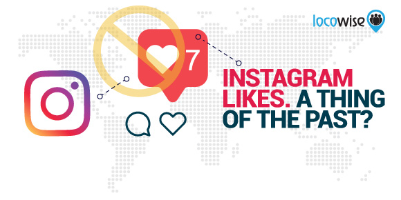 Instagram Likes. A Thing of the Past?
