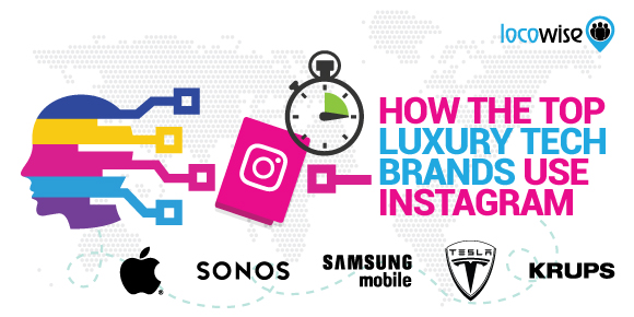 How The Top Luxury Tech Brands Use Instagram
