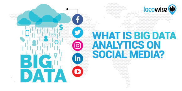 What Is Big Data Analytics On Social Media?