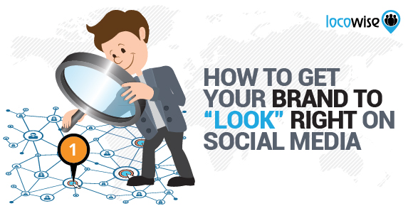 Make your brand look right on social media
