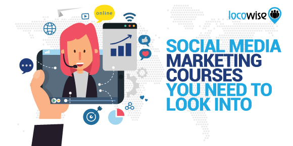 Social Media Marketing Courses You Need To Look Into